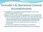 controller s operational controls accomplishments