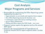 cost analysis major programs and services