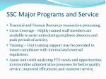 ssc major programs and service