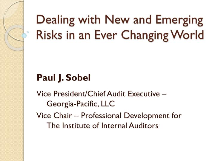 dealing with new and emerging risks in an ever changing world n.