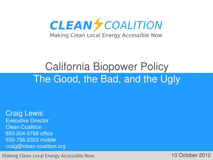 California Biopower Policy