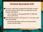 certainty equivalents ce
