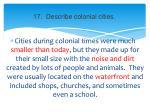 17 describe colonial cities