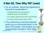 if not ce then why pe cont