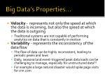 big data s properties2