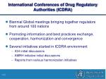 international conferences of drug regulatory authorities icdra