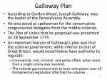 galloway plan