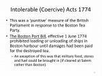 intolerable coercive acts 1774