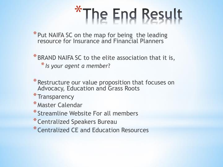 Put NAIFA SC on the map for being  the leading resource for Insurance and Financial Planners