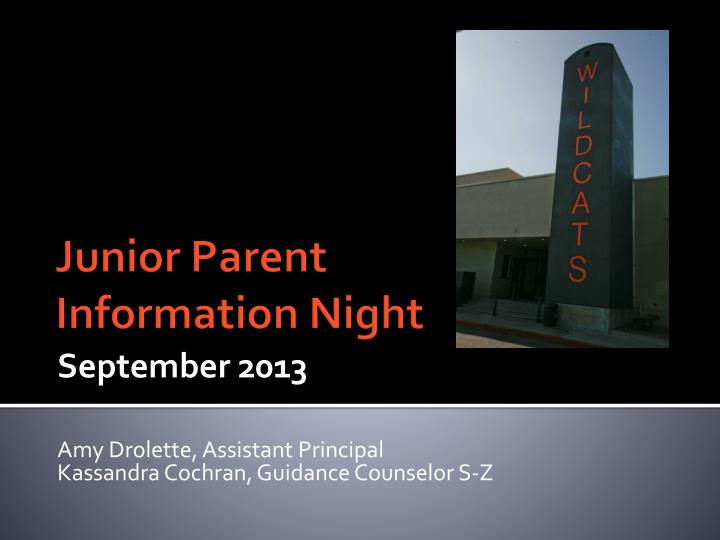 september 2013 amy drolette assistant principal kassandra cochran guidance counselor s z n.