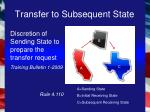 transfer to subsequent state