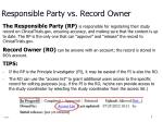responsible party vs record owner
