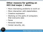 other reasons for getting an hci 2nd major minor