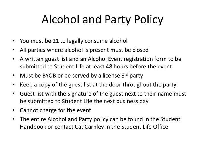 Alcohol and Party Policy