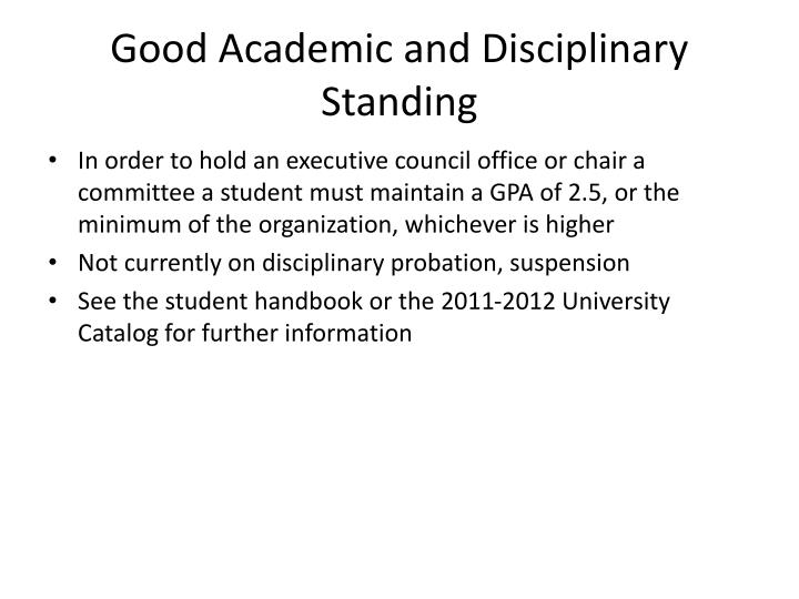 Good Academic and Disciplinary Standing