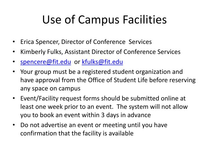 Use of Campus Facilities