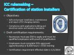 icc rulemaking certification of station installers