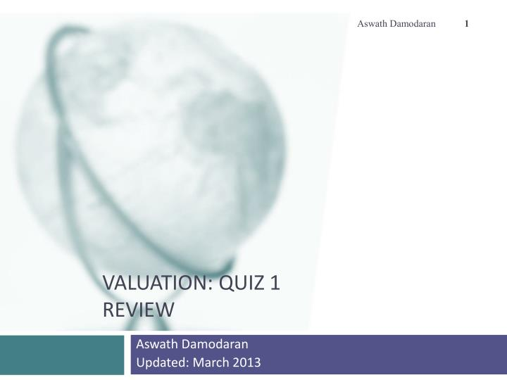 valuation quiz 1 review n.