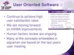 user oriented software