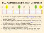 m l andreasen and the last generation