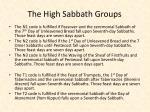 the high sabbath groups