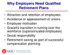 why employers need qualified retirement plans