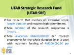 utar strategic research fund utar srf