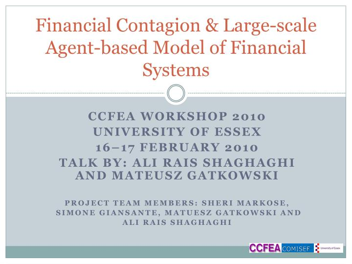 financial contagion large scale agent based model of financial systems n.