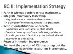 bg ii implementation strategy