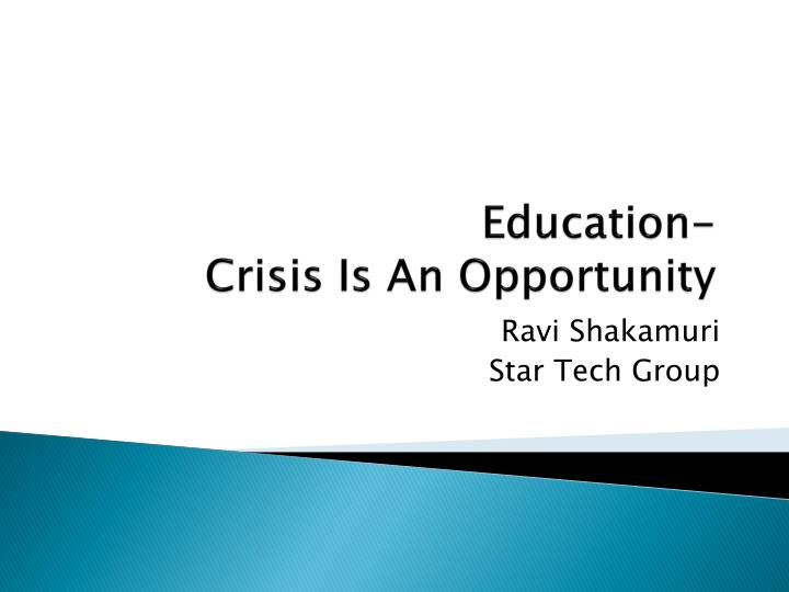 education crisis is an opportunity n.
