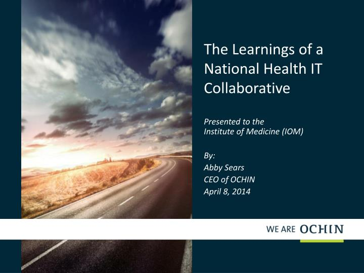 the learnings of a national health it collaborative n.