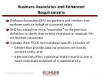 business associates and enhanced requirements