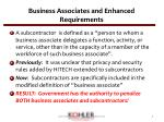business associates and enhanced requirements2