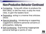 non productive behavior continued