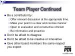 team player continued