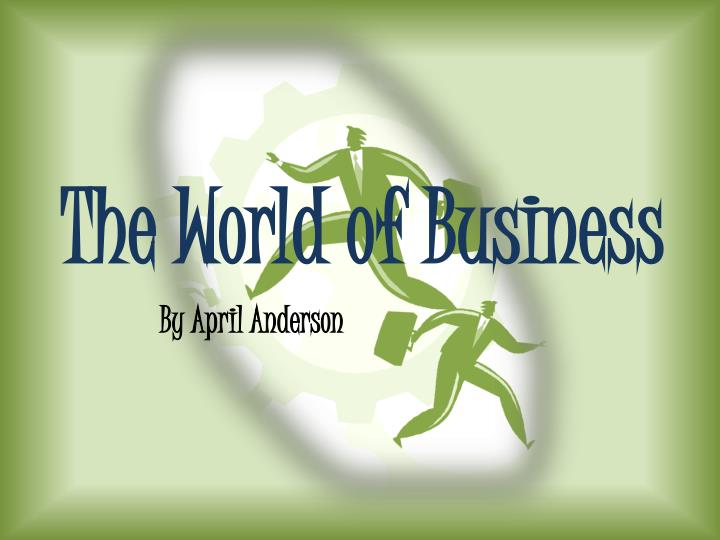 the world of business n.