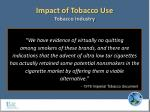 impact of tobacco use tobacco industry1