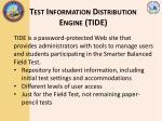 test information distribution engine tide