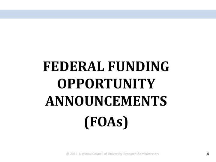 FEDERAL FUNDING OPPORTUNITY ANNOUNCEMENTS