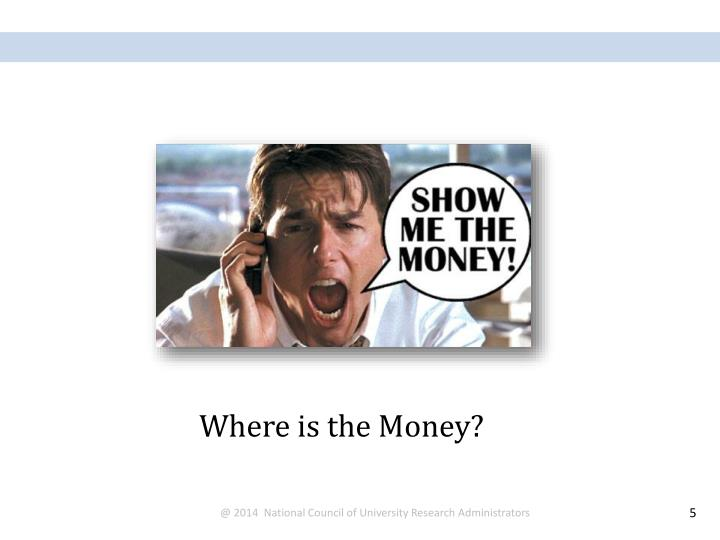 Where is the Money?