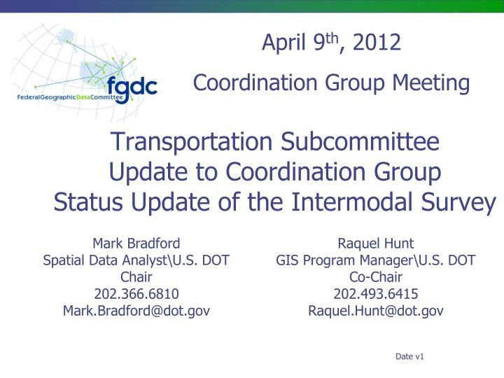 transportation subcommittee update to coordination group status update of the intermodal survey n.