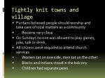 tightly knit towns and village