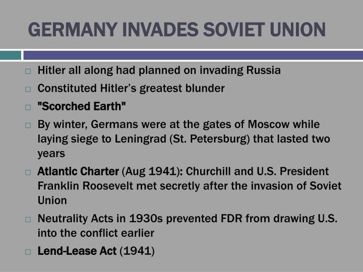 GERMANY INVADES SOVIET UNION