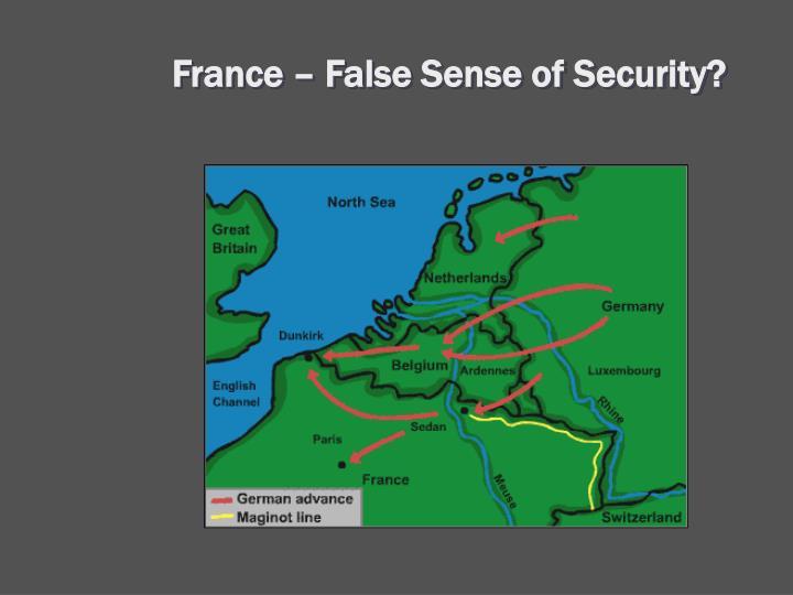 France – False Sense of Security?