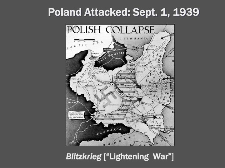 Poland Attacked: Sept. 1, 1939
