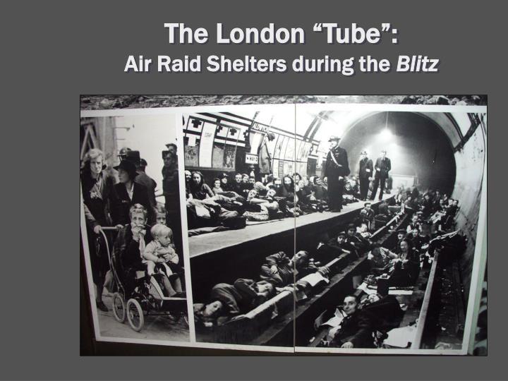 "The London ""Tube"":"