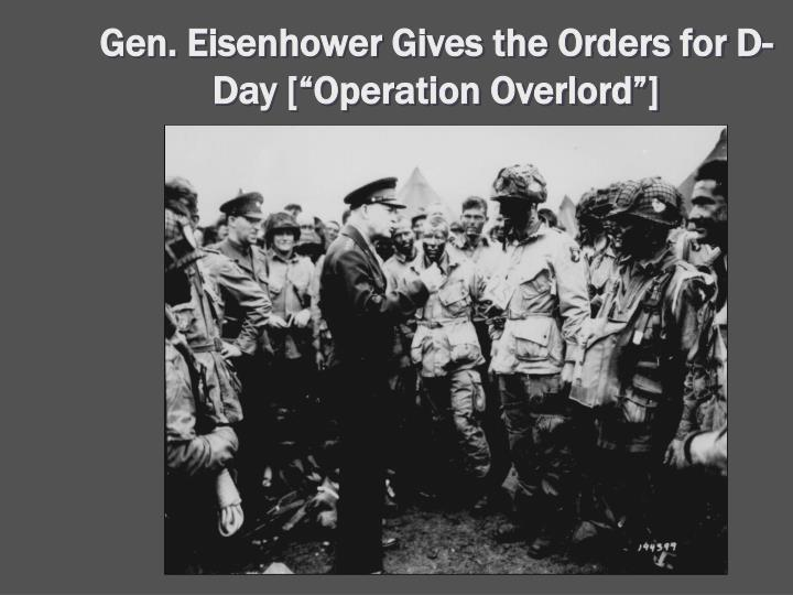 """Gen. Eisenhower Gives the Orders for D-Day [""""Operation Overlord""""]"""