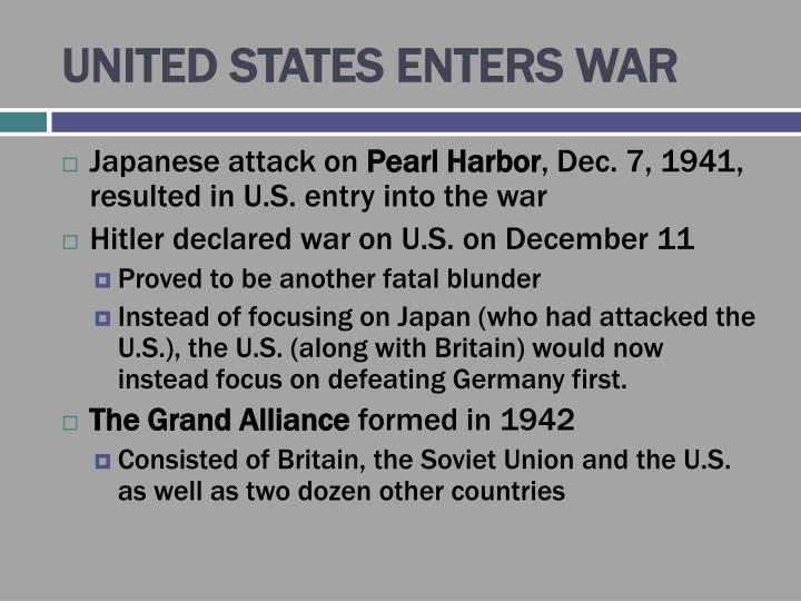 UNITED STATES ENTERS WAR