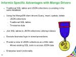 informix specific advantages with mongo drivers