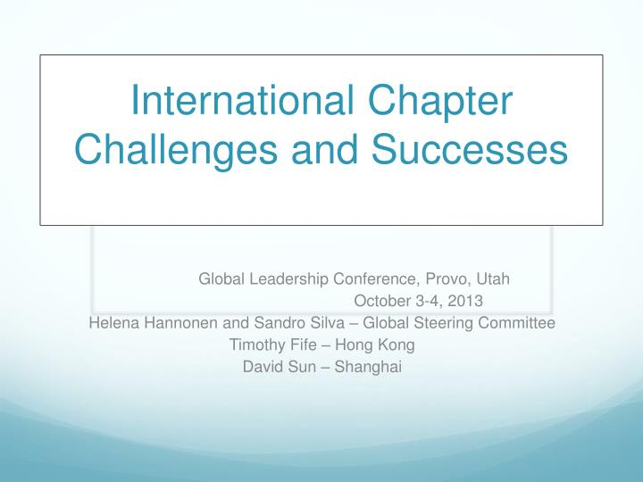 international chapter challenges and successes n.